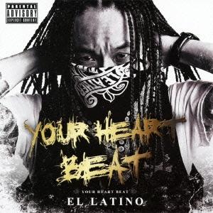 EL LATINO 売り出し YOUR HEART BEAT 新作からSALEアイテム等お得な商品満載 CD+DVD