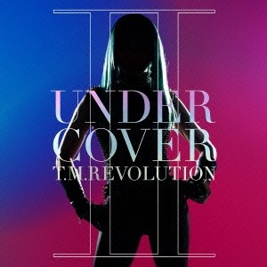 T.M.Revolution/UNDER:COVER 2《Type B》 【CD】