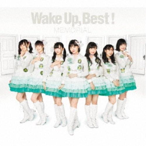 Wake Up,Girls!/Wake Up,Best! MEMORIAL (初回限定) 【CD+Blu-ray】