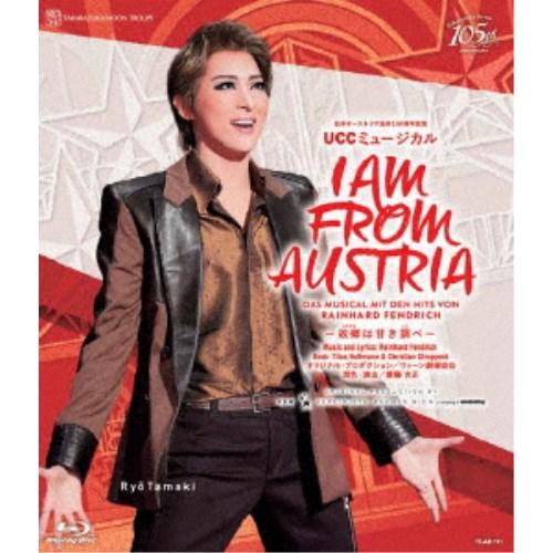 日本オーストリア友好150周年記念 UCCミュージカル I AM FROM AUSTRIA -故郷は甘き調べ- 【Blu-ray】