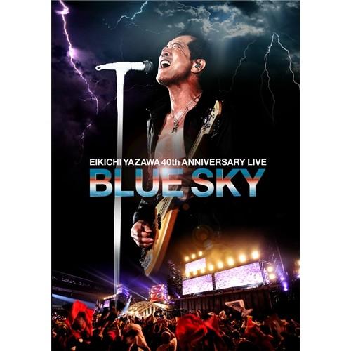 矢沢永吉 EIKICHI YAZAWA 40th ANNIVERSARY DVD マーケット アウトレット BLUE LIFE SKY