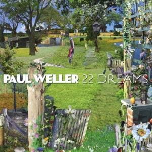 CD-OFFSALE 高級な ポール ウェラー 高級 22ドリームス CD