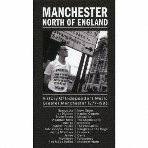 (V.A.)/マンチェスター:ノース・オブ・イングランド~ストーリー・オブ・インデペンデント・ミュージック・グレイター・マンチェスター1977-1993 【CD】