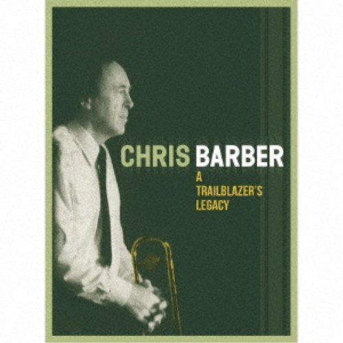 CHRIS 信憑 BARBER A 待望 LEGACY TRAILBLAZER'S CD