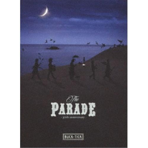 【送料無料】BUCK-TICK/THE PARADE ~30th anniversary《完全生産限定版》 (初回限定) 【Blu-ray】