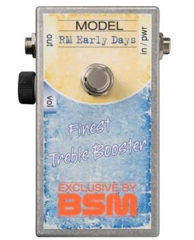 BSM RM Early Days / トレブル&ベースブースター