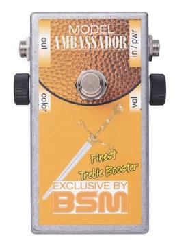BSM Ambassador / トレブル・ブースター