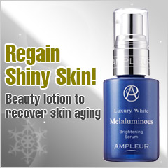 AMPLEUR Luxury White Melaluminous [Anti-aging beauty lotion]