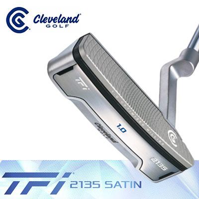 2135 SATIN 【ゲリラセール開催中】Cleveland(クリーブランド) 1.0 パター TFi