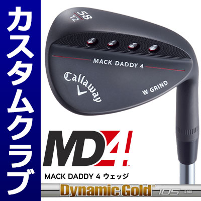 【メーカーカスタム】Callawey(キャロウェイ) MACK DADDY 4 -MD4- ウェッジ (マットブラック) DynamicGold 105 スチールシャフト