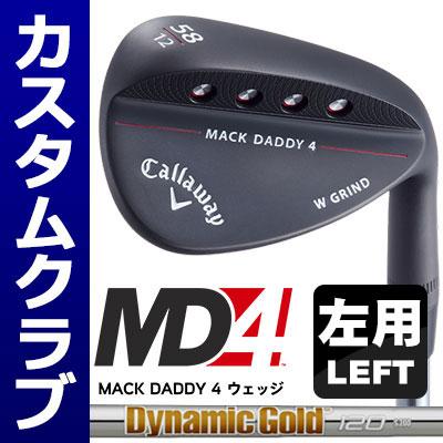 【メーカーカスタム】Callawey(キャロウェイ) MACK DADDY 4 -MD4- ウェッジ 【左用-LEFT HAND-】 (マットブラック) DynamicGold 120 スチールシャフト