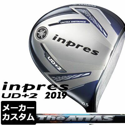 【メーカーカスタム】YAMAHA(ヤマハ) inpres UD+2 2019 ドライバー The ATTAS カーボンシャフト