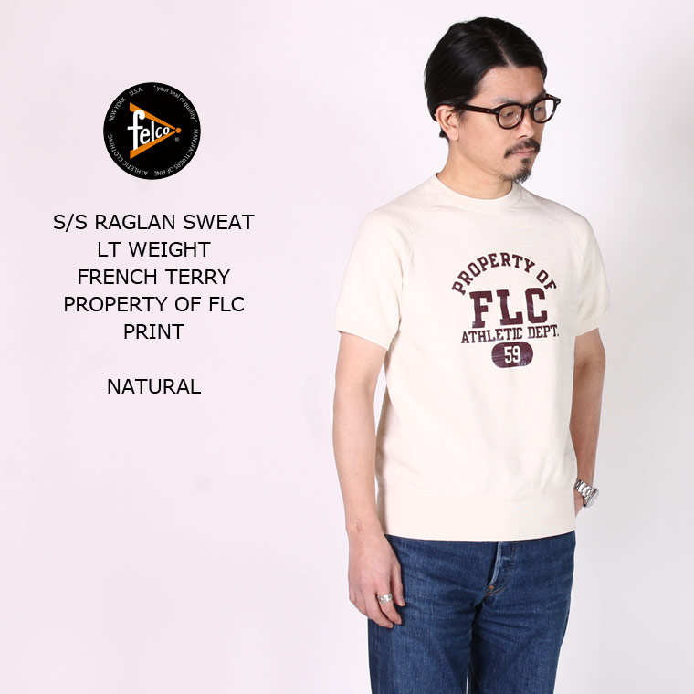 FELCO (フェルコ) S/S RAGLAN SWEAT LT WEIGHT FRENCH TERRY PROPERTY OF FLC PRINT - NATURAL 半袖スウェット メンズ