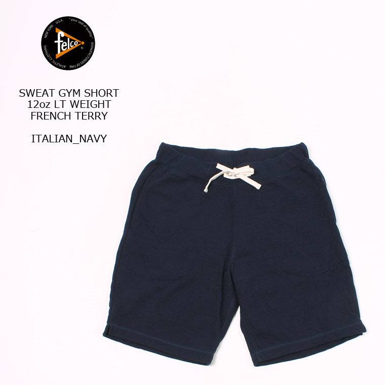 FELCO (フェルコ) SWEAT GYM SHORT 12oz LT WEIGHT FRENCH TERRY - ITALIAN NAVY スウェットショーツ メンズ