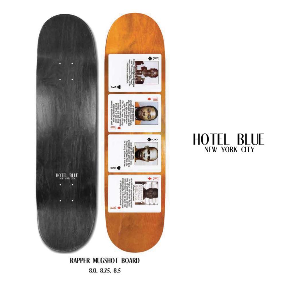 HOTEL BLUE ホテルブルー RAPPER MUGSHOT SKATEBOARD スケートボード 8 8.25 デッキ スケボー