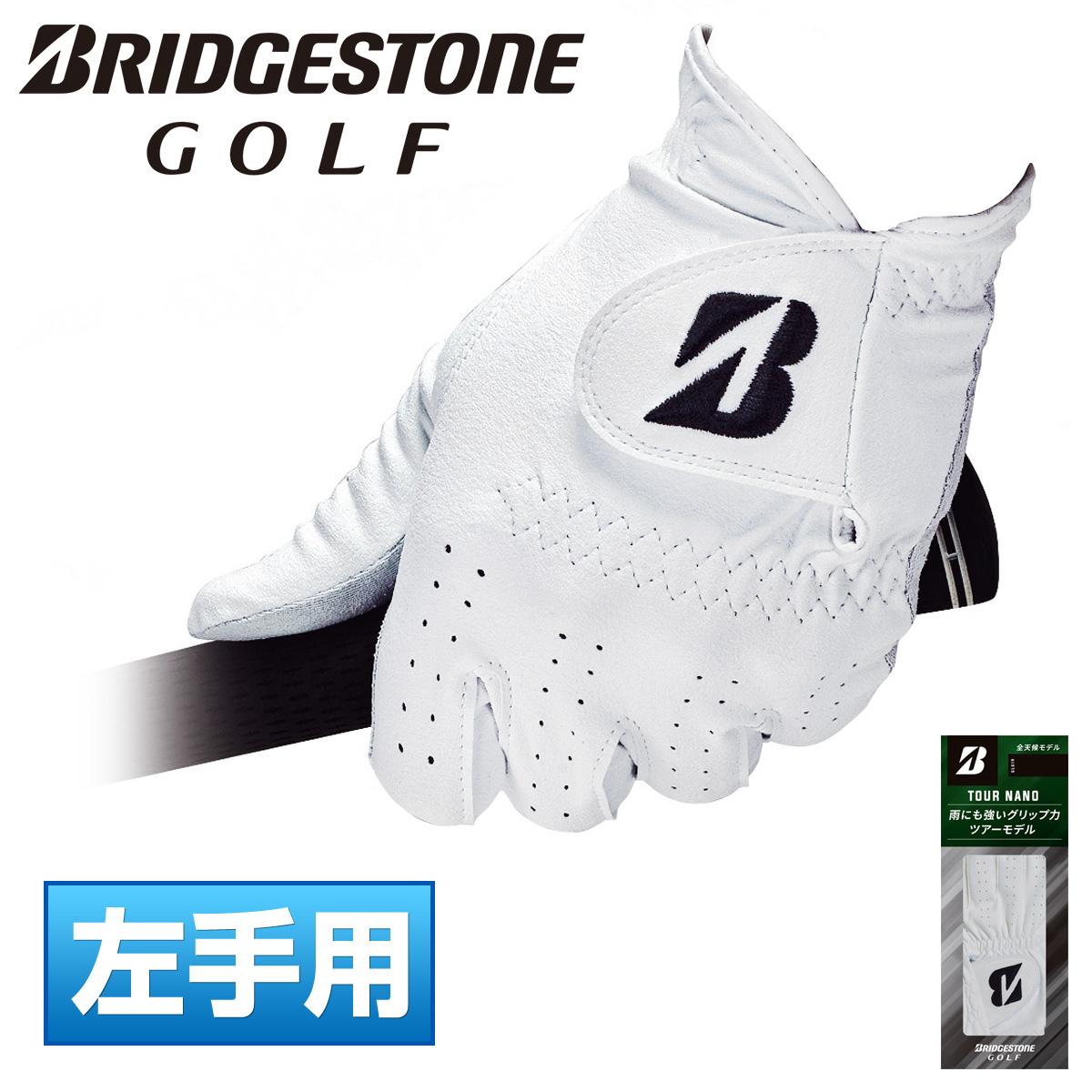 雨にも強いグリップ力 出色 お歳暮 BRIDGESTONE GOLF ブリヂストンゴルフ 日本正規品 TOUR NANO あす楽対応 GLG19 2021新製品 ツアーナノ メンズゴルフグローブ 左手用