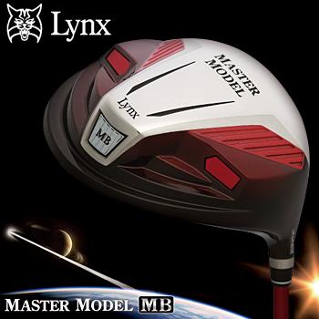 Lynx(リンクス)日本正規品MASTER MODEL MB(マスターモデルMB)460ccドライバーLynx Power TunedMBボロンカーボンシャフト