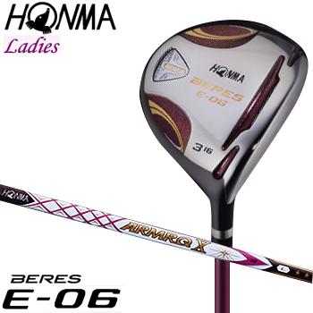 【【最大3300円OFFクーポン】】HONMA GOLF(本間ゴルフ) 日本正規品 BERES(ベレス) E-06 2Sグレード フェアウェイウッド 2018モデル ARMRQ X 38カーボンシャフト レディスモデル
