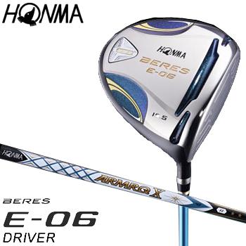 【【最大3300円OFFクーポン】】HONMA GOLF(本間ゴルフ) 日本正規品 BERES(ベレス) E-06 2Sグレード ドライバー 2018モデル ARMRQ X 43カーボンシャフト