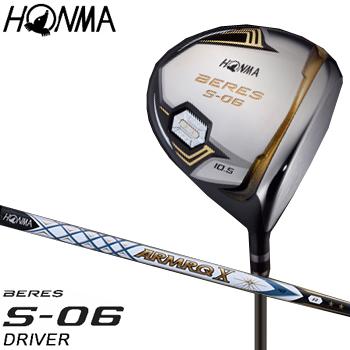 【【最大3300円OFFクーポン】】HONMA GOLF(本間ゴルフ) 日本正規品 BERES(ベレス) S-06 2Sグレード ドライバー 2018モデル ARMRQ X 43カーボンシャフト