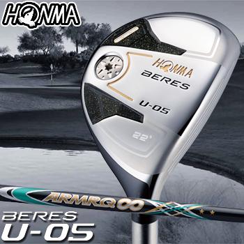 【【最大3000円OFFクーポン】】HONMA GOLF本間ゴルフ日本正規品BERES(ベレス)U-05 2Sグレード ユーティリティARMRQ∞44カーボンシャフト