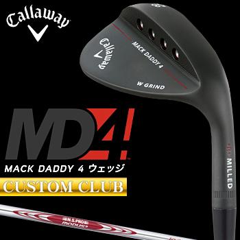 【カスタムクラブ】 Callaway(キャロウェイ)日本正規品 MACK DADDY4 マックダディウェッジ マットブラック仕上げ 2018モデル NSPRO MODUS3 Tour105スチールシャフト