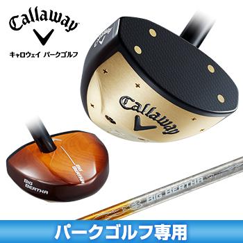 Callaway (キャロウェイ) 日本正規品 BIG BERTHA (ビッグバーサ) 18JM パークゴルフ 専用 クラブ 2018新製品【あす楽対応】