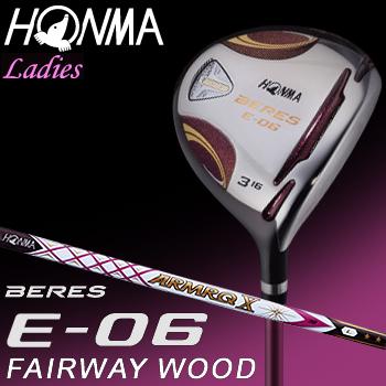 HONMA GOLF(本間ゴルフ) 日本正規品 BERES(ベレス) E-06 2Sグレード フェアウェイウッド 2018モデル ARMRQ X 38カーボンシャフト レディスモデル