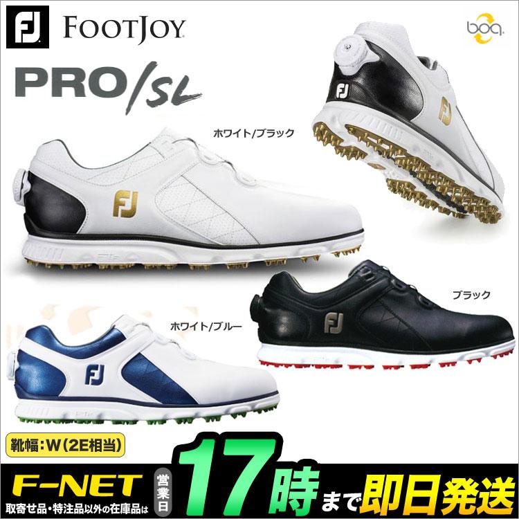 日本正規品フットジョイ ゴルフシューズ FJ PRO/SL Boa プロ/エス・エル ボア 2017 (ウィズ:W) 【ゴルフグッズ用品】