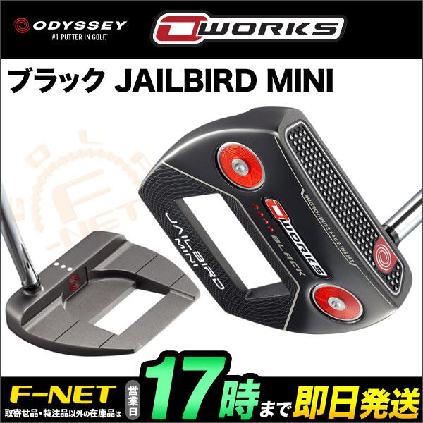 日本正規品 ODYSSEY オデッセイ パター O-WORKS オー・ワークス ブラック JAILBIRD MINI