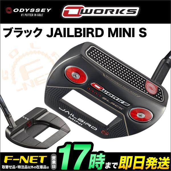 日本正規品 ODYSSEY オデッセイ パター O-WORKS オー・ワークス ブラック JAILBIRD MINI S