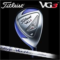日本正規品タイトリスト Titleist VG3 ユーティリティー ウィメンズ タイトリストVGH 【ゴルフクラブ】