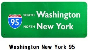 Washington New York 95 看板 スタンダード ハイウェイ トラフィックサインボード アメリカン カフェ 店舗 雑貨 ビンテージ 送料無料