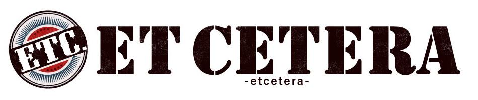 etcetera:お客様の声にお応えできるよう、一生懸命運営させて頂きます!