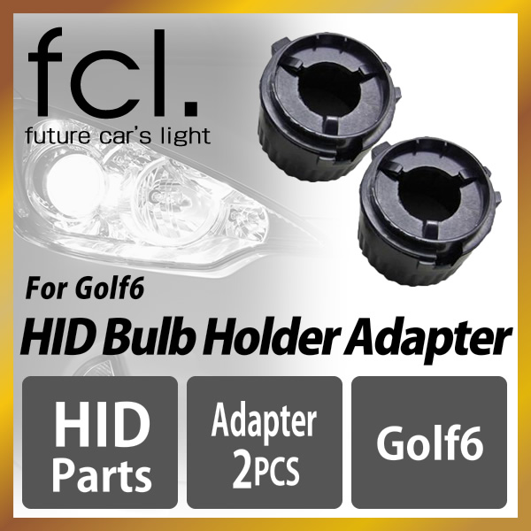 For the HID bulb adapter Golf 6
