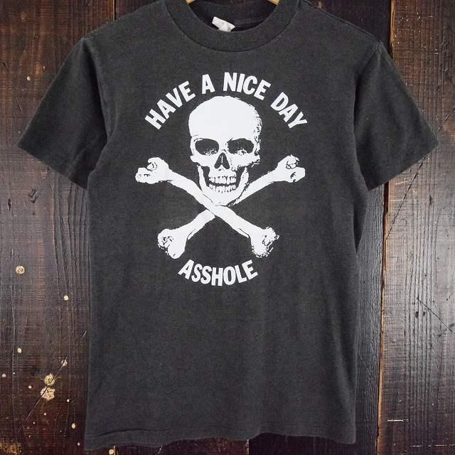 80's HAVE A NICE DAY ASSHOLE USA製 スカルTシャツ 80年代 バイカー バイク 【古着】 【ヴィンテージ】 【中古】 【メンズ店】