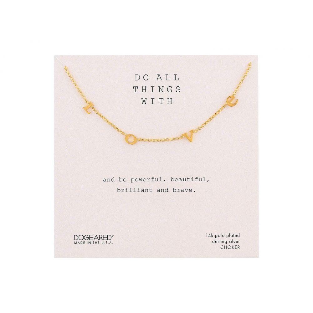 ドギャード Dogeared レディース ネックレス チョーカー ジュエリー・アクセサリー【Do All Things with Love Love Letter Choker Necklace】Gold Dip