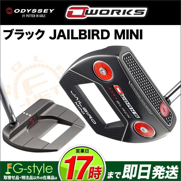 【あす楽】日本正規品 ODYSSEY オデッセイ パター O-WORKS オー・ワークス ブラック JAILBIRD MINI