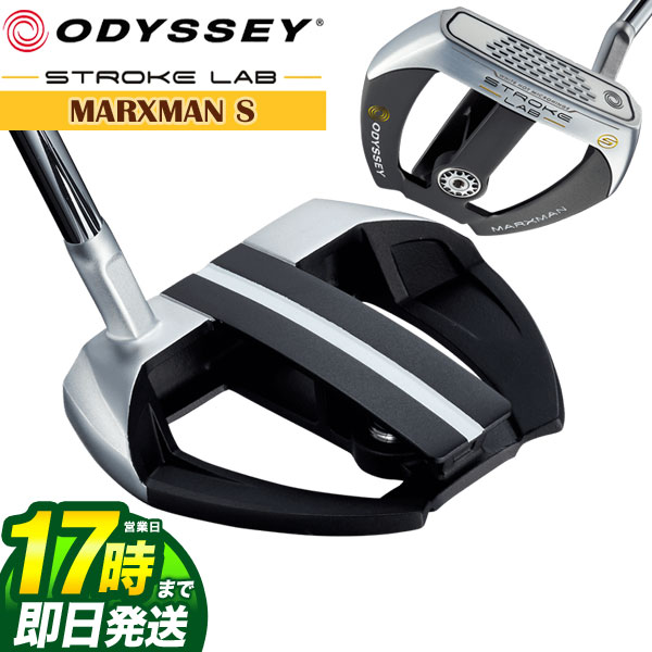【FG】2019年モデル ODYSSEY オデッセイ ストローク ラボ STROKE LAB MARXMAN S パター