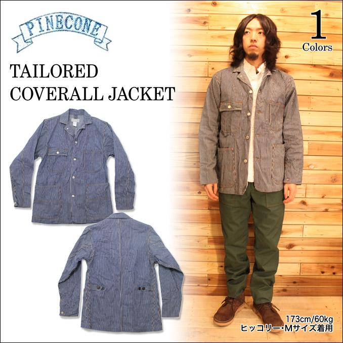 パインコーン PINECONE TAILORED COVERALL JACKET カバーオール ジャケット