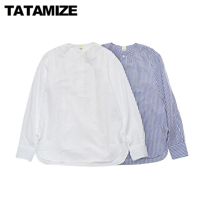 タタミゼ ノーカラーシャツ tatamize No Collar Shirt 2color
