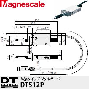 マグネスケール DT512P デジタルゲージ(防滴タイプ)