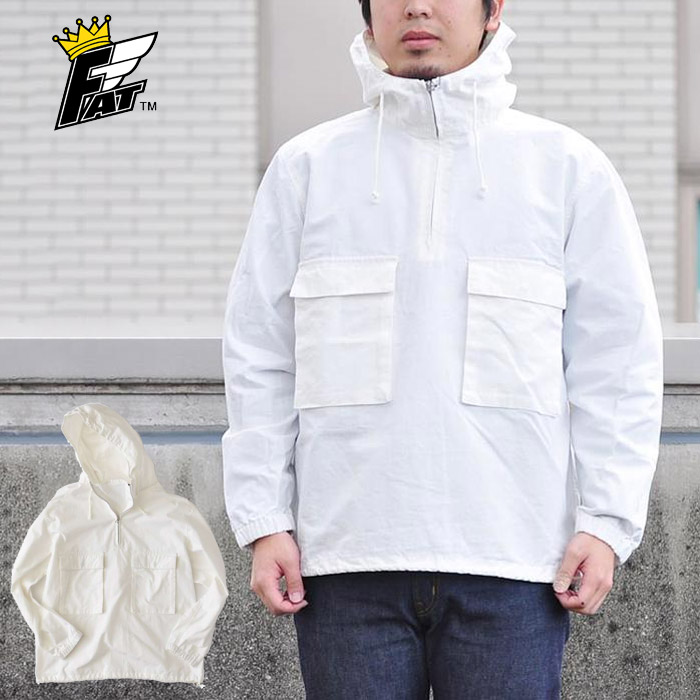 FAT エフエーティー RIPARAK アノラックシャツ プルオーバー ジャケット パーカー ストリート メンズ ホワイト(白)