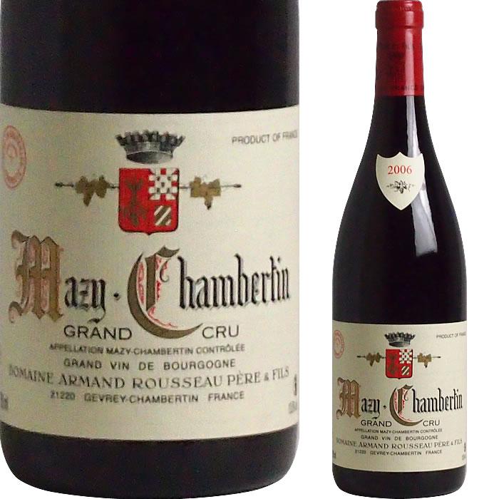 2006 マジ シャンベルタン アルマン ルソー Mazis Chambertin Armand Rousseau フランス ブルゴーニュ ワイン 赤ワイン 出産祝 当店では 安心と信頼のショッピング 葬儀 楽天年間ランキング受賞 売れ行き好調