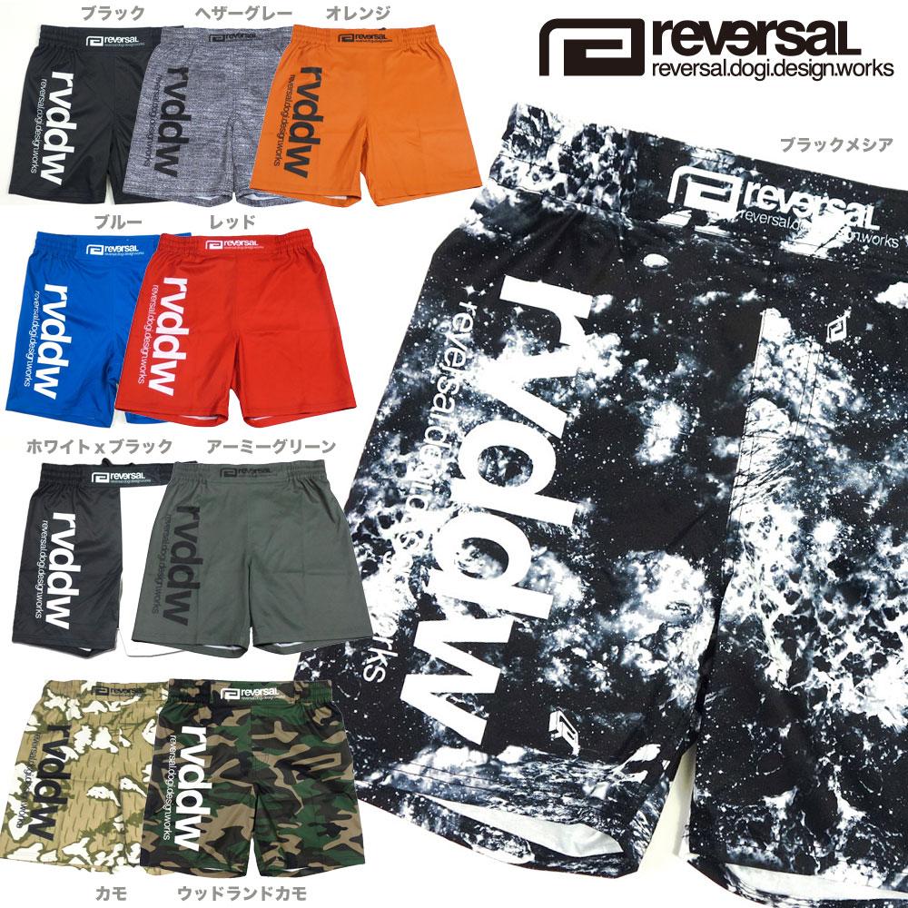 【REVERSAL/リバーサル】NEW rvddw SHORTS/ファイトパンツ アクティブショーツ(reg)