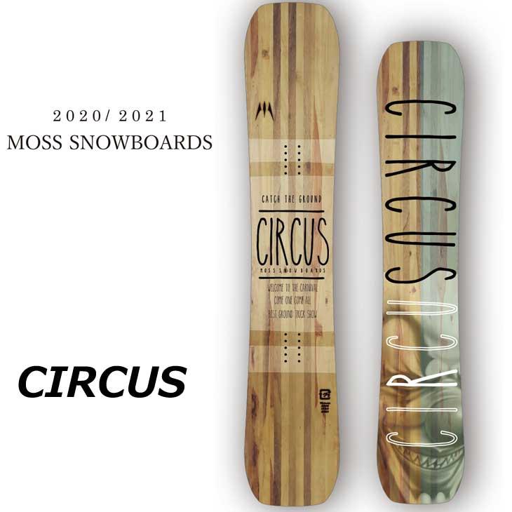 20-21 MOSS モス スノーボード 板 CIRCUS サーカス 予約販売品 11月入荷予定 ship1