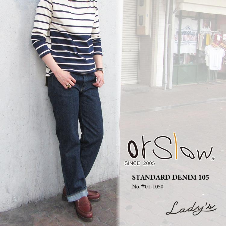 orSlow オアスロウ レディース STANDARD DENIM 105#00-1050〔FL〕【あす楽対応】