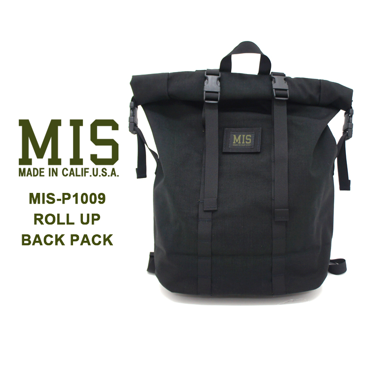MIS(エムアイエス) MIS-P1009 ROLL UP BACKPACKバックパック リュック ユニセックス 機能的【あす楽】