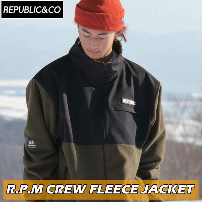 待望 ウィンタースポーツ アウトドアなど幅広く使用可能 21-22 REPUBLICCO リパブリック ジャケット R.P.M CREW クルーフリースジャケット スケートボード スノーウェア FLEECE アウトドア 釣り メンズ 春の新作 JACKET