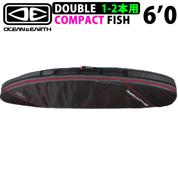 サーフボードケース トラベルケース 2本収納可能 OCEAN&EARTH ショートボードケース DOUBLE COMPACT FISH XP 6'0 ダブルコンパクト フィッシュ レトロ トラディション オルタナティブボード用 オーシャンアンドアース